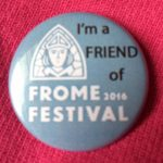 Frome Festival Friends Badge